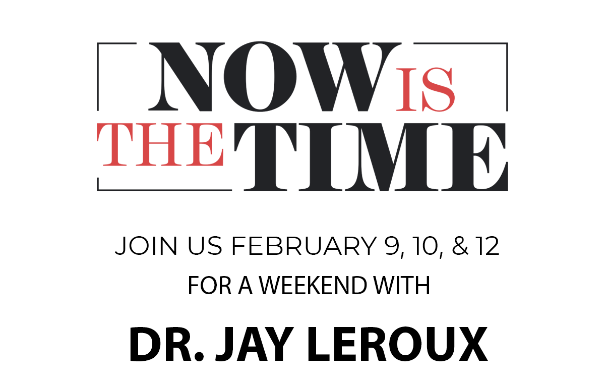 Join us Feb 9 10 and 12 for a weekend with Dr Jay Leroux